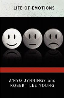 Life of Emotions by Robert Lee Young 2009, Paperback