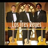 Romancing the Past by Los Tres Reyes CD, Jan 2011, Smithsonian