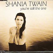 Youre Still the One by Shania Twain CD, Feb 1998, Mercury