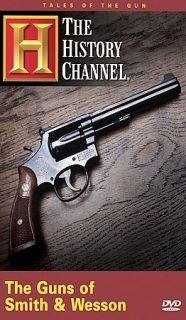Tales of the Gun   Guns of Smith Wesson DVD, 2005