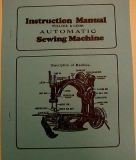 Willcox & Gibbs Chain Stitch Sewing Machine Instruction Manual