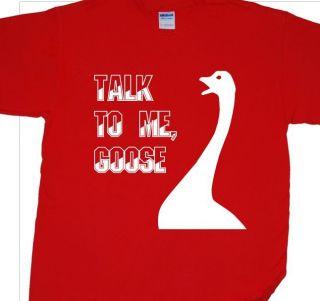 To Me Goose T Shirt Inspired by Top Gun (Maverick, Ice Man, Sundown