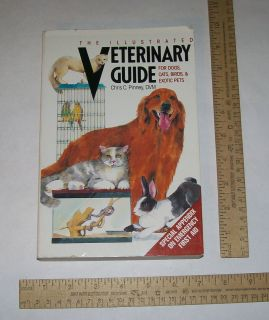 The Illustrated VETERINARY GUIDE For Dogs, Cats, Birds & Exotic Pets