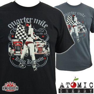 King Kerosin Quarter Mile T Shirt Rockabilly Drag Racing Hot Rod