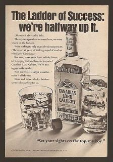 1967 Whisky ad ~ Canadian Lord Calvert, Set your Sights on the Top, My