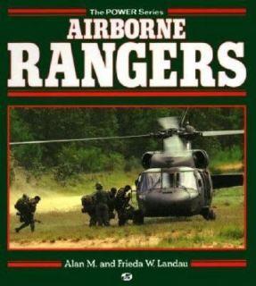Airborne Rangers by Frieda W. Landau and Alan M. Landau 1992