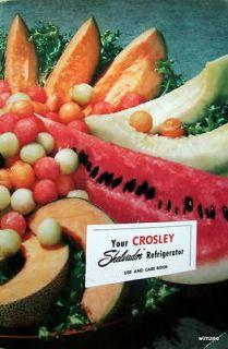 Cookbook YOUR CROSLEY SHELVADOR REFRIGERATOR Instruction & Recipe