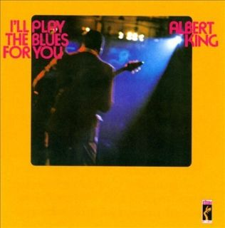 Albert King Ill Play The Blues for You Remastered New CD