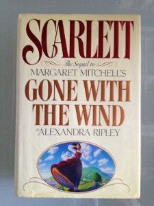 to Margaret Mitchells Gone with The Wind by Alexandra Ripley
