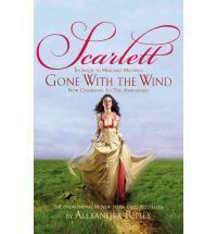 The Sequel to Margaret Mitchells Gone with the Wind Alexandra Ripley