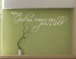 Wall Decals with God All Things Are Possible Vinyl Sticker Art Graphic