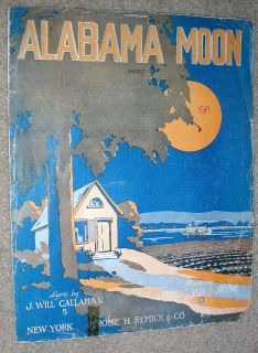 Large Format Sheet Music ALABAMA MOON by J. Will Callahan, Van Alstyne