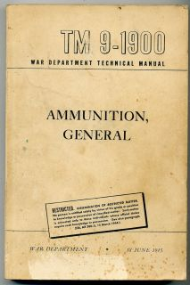 Army Technical Manual TM 9 1900 Ammunition General 18 June 1945