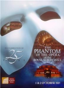 The Phantom of The Opera 25th Anniversary Concert Royal Albert Hall
