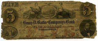 1862 $5 Henry D Barto Companys Bank Obsolete Note