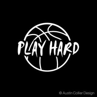 Basketball Play Hard Vinyl Decal Car Sticker Sports