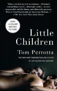 Little Children by Tom Perrotta 2006, Paperback, Movie Tie In