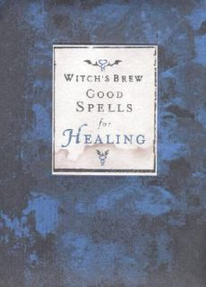 Good Spells for Healing by Chronicle Books Staff, Inc. Staff Cosmic