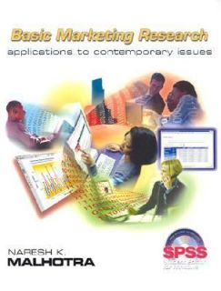 Basic Marketing Research Application to Contemporary Issues with SPSS