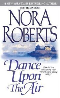 Dance upon the Air Vol. 1 by Nora Roberts 2001, Paperback