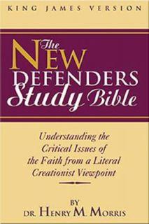 New Defenders Study Bible KJV by Henry M. Morris 2006, Hardcover