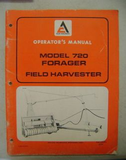 ALLIS CHALMERS 720 FORAGER FIELD HARVESTER OPERATORS MANUAL
