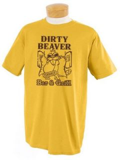 Dirty Beaver Bar and Grill T Shirt Slapstick Beavers Funny College