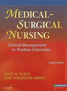 Medical Surgical Nursing Clinical Management for Positive Outcomes by