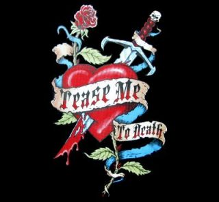 Tease Me to Death Knife Heart Blood Tattoo T Shirt WS71