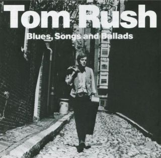 Tom Rush Blues Songs and Ballads Compilation New CD