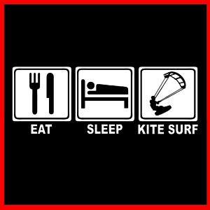 Eat Sleep Kite Surf Kitesurf Board Surfing Fins T Shirt