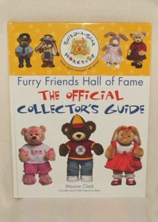Build A Bear Workshop Official Collectors Guide Book Maxine Clark