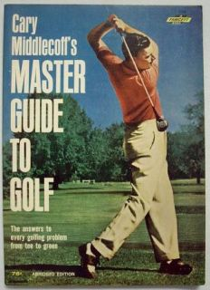 Cary Middlecoffs Master Guide to Golf Fawcett Book 532