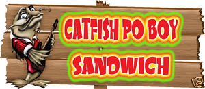 Catfish PO BOY Restaurant Concession Food Truck Vinyl Decal 18