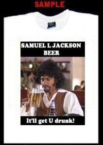 Samuel Jackson Beer Custom T Shirt Tee Chappelle T353
