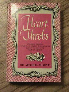1947 HEART THROBS COLLECTION OF POEMS JOE MITCHELL CHAPPLE BOOK
