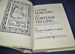 and Fortune Telling by Charles Godfrey Leland 1962 HC DJ Occult