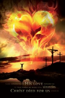 CHRIST DIED FOR US (Romans 58) Burning Heart Inspirational Christian