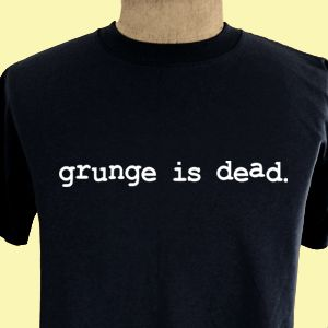 Grunge Is Dead Kurt Cobain Retro Nirvana Rock T Shirt