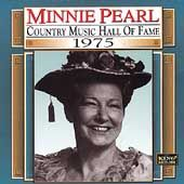 Country Music Hall of Fame by Minnie Pearl (CD, Dec 1998, King)