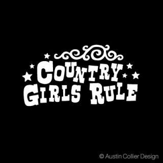 Country Girls Rule Vinyl Decal Car Sticker Southern