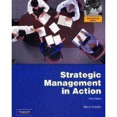 Strategic Management in Action by Mary K Coulter 5th