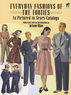 1940s Era Fashions Via  Catalog Reprints Womens Mens Clothing
