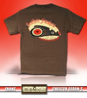 Aesthetic Finishers Hot Rod Cheater Sedan T shirt