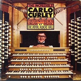 CARLO CURLEY PLAYS FRENCH ORGAN MUSIC @ ROYAL ALBERT HALL RCA RECORDS