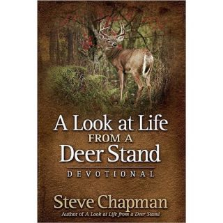Look at Life from A Deer Stand Devotional Chapm 0736925481