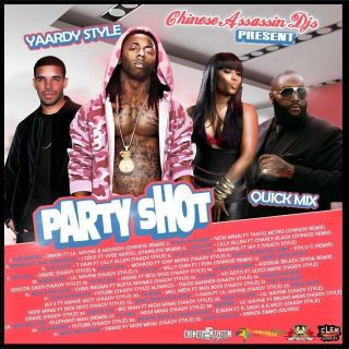 Party Shot 2012 Yardy Style Hip Hop R B Reggae Dancehall Mix CD