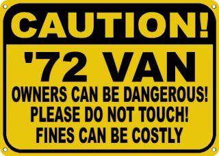 1972 72 chevy van owners dangerous sign
