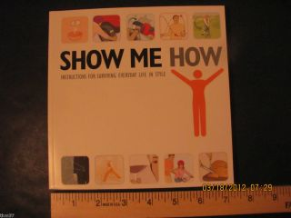 Show Me How by Derek Fagerstrom Lauren Smith BOK2099 Hallmark Gift