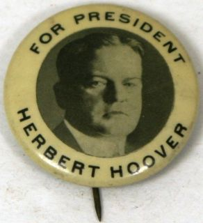 ORIGINAL HERBERT HOOVER FOR PRESIDENT CAMPAIGN PIN PINBACK BUTTON